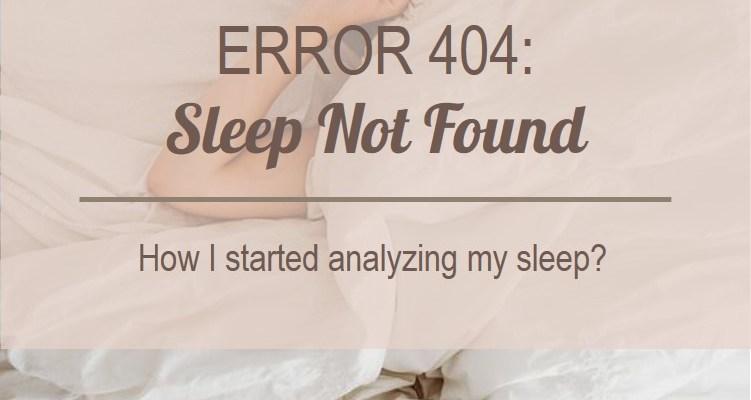 Error 404: Sleep Not Found
