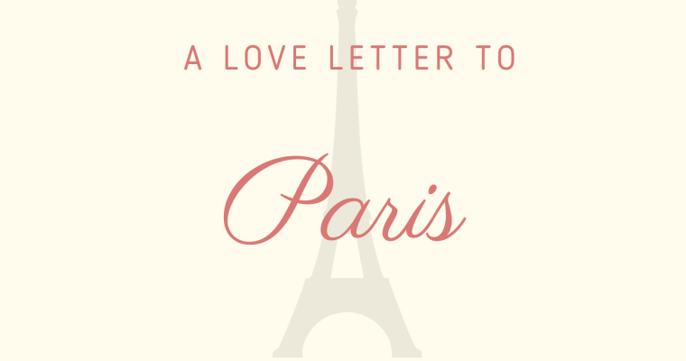 A Love Letter to Paris: The Louvre and the surrounding area
