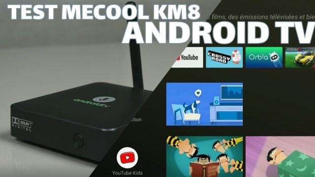 Test vidéo du boîtier Android TV Mecool KM8