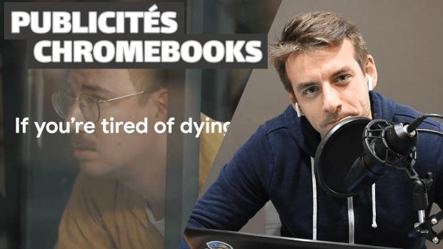 Chromebooks : j'analyse les publicités en vidéo !