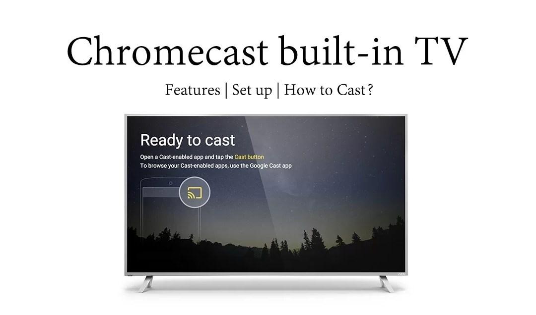 Chromecast built-in TV