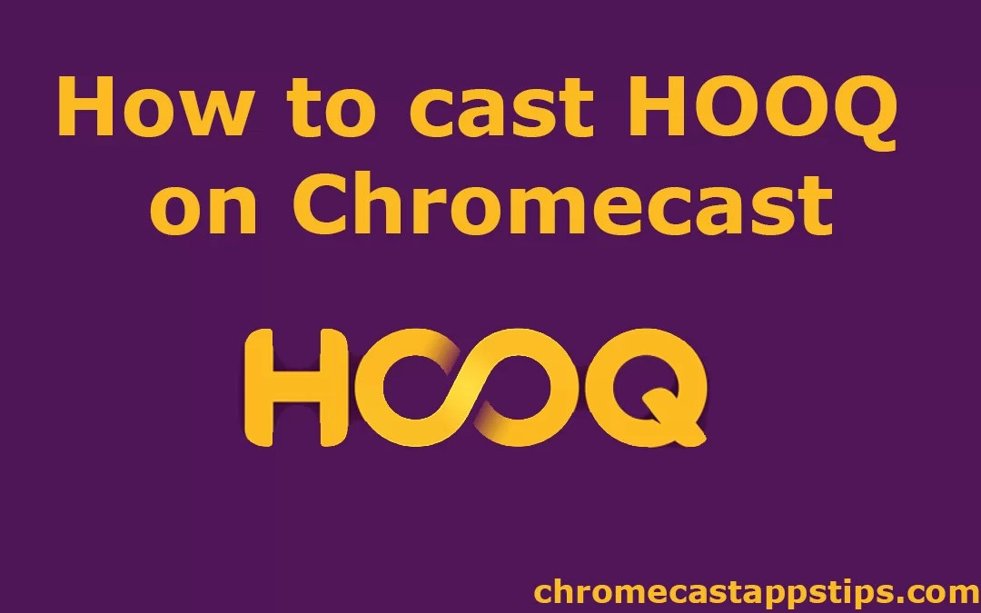 How to Chromecast HOOQ to TV [2019]