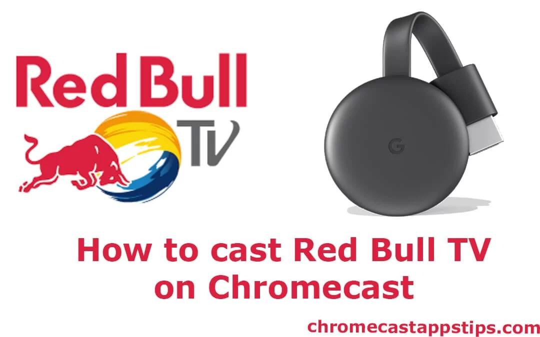 How to cast Red Bull TV on Chromecast [2019]