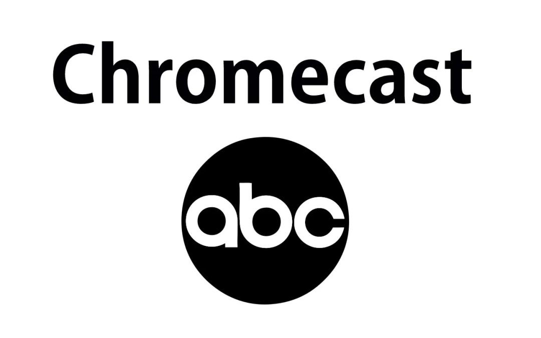 How to Chromecast ABC to TV [2019]