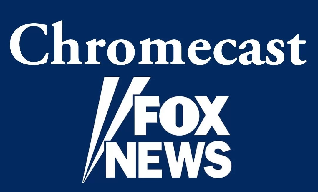 How to Chromecast Fox News to TV [2020]