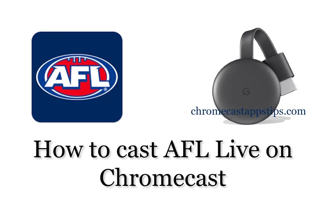 How to Chromecast AFL Live on your TV