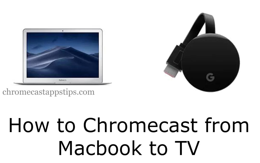 How to Chromecast from Mac to TV [Complete Guide]