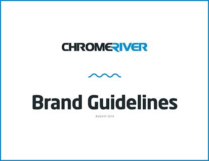 The Chrome River Brand Story