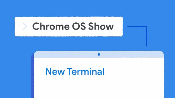 Chrome OS developers highlight the Linux terminal in a new promo video