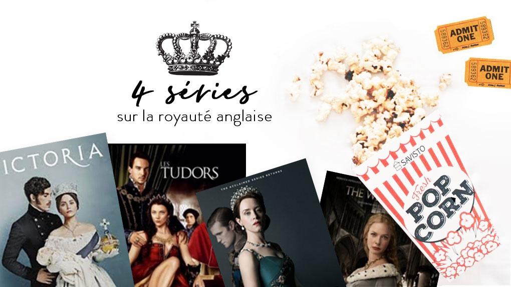 4 séries sur la royauté anglaise