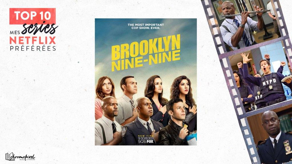 TOP 10 : De mes séries Netflix préférées : Brooklyn 99