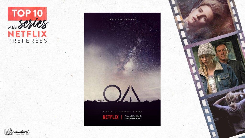 TOP 10 : De mes séries Netflix préférées : The OA