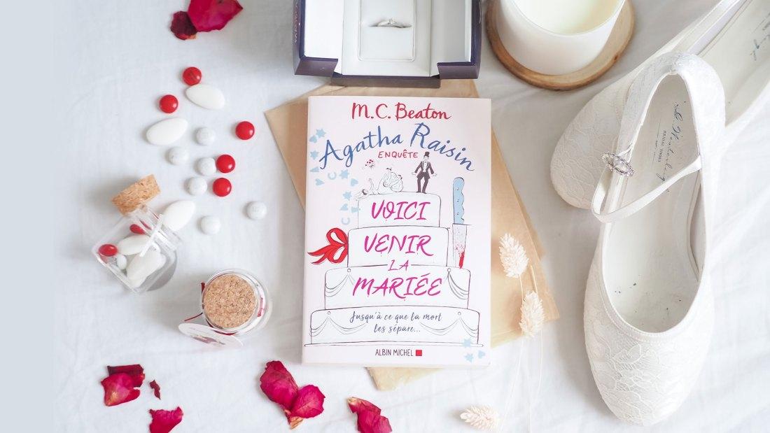 Agatha Raisin : Voici venir la mariée