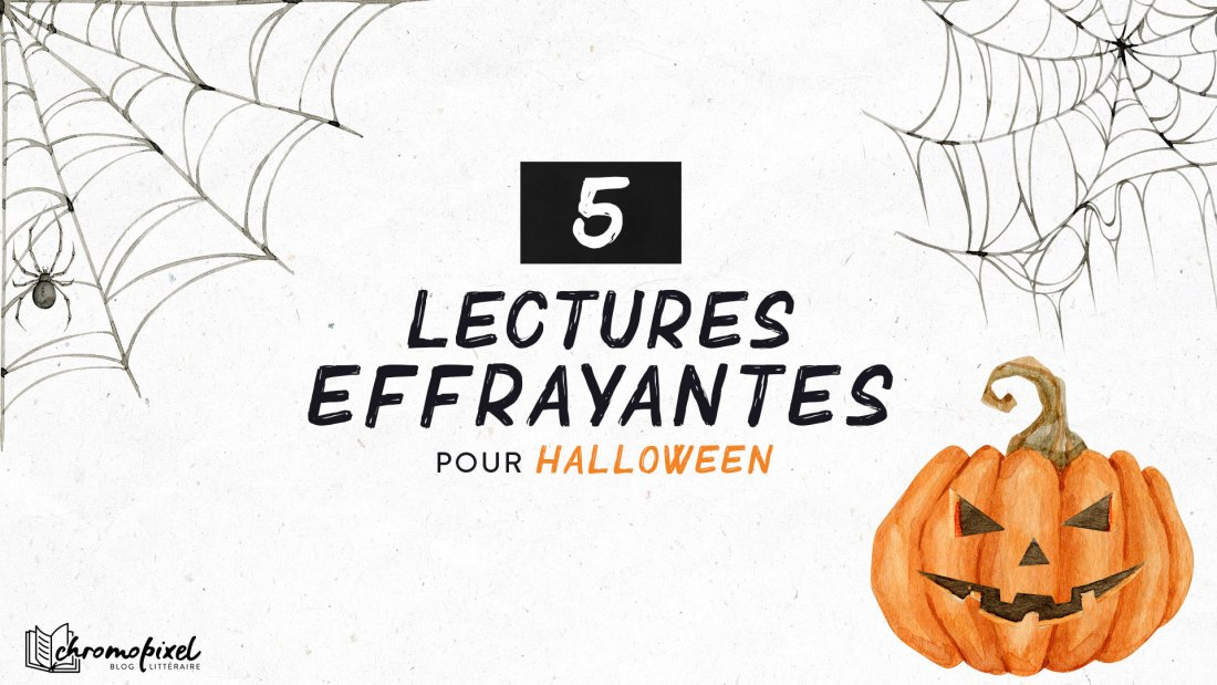 5 lectures effrayantes pour Halloween