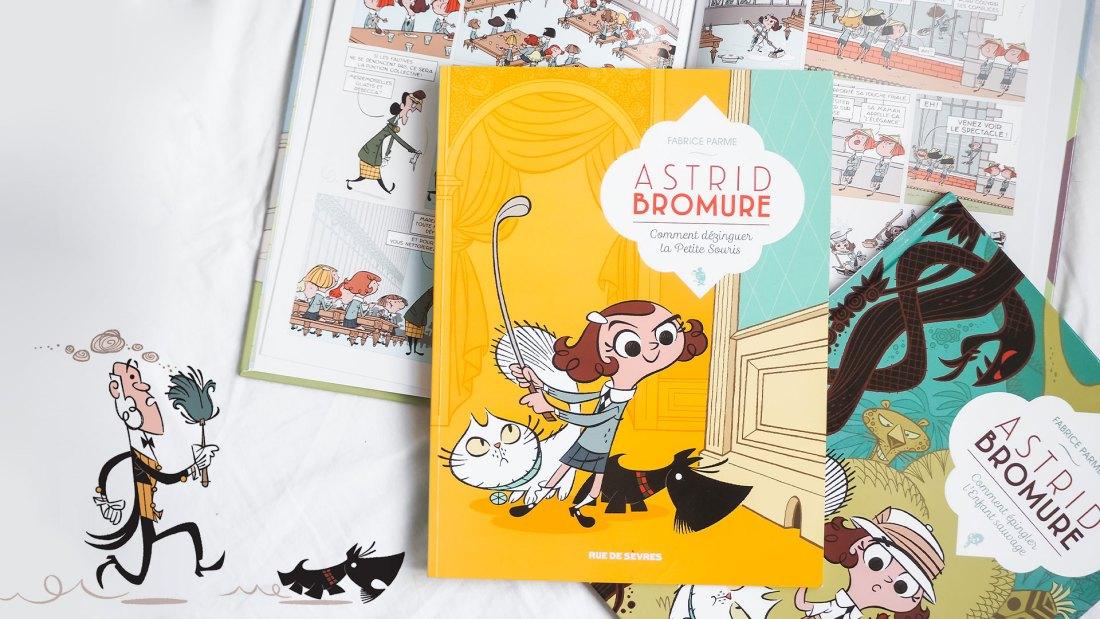 Astrid Bromure : Comment dézinguer la petite souris Fabrice Parme