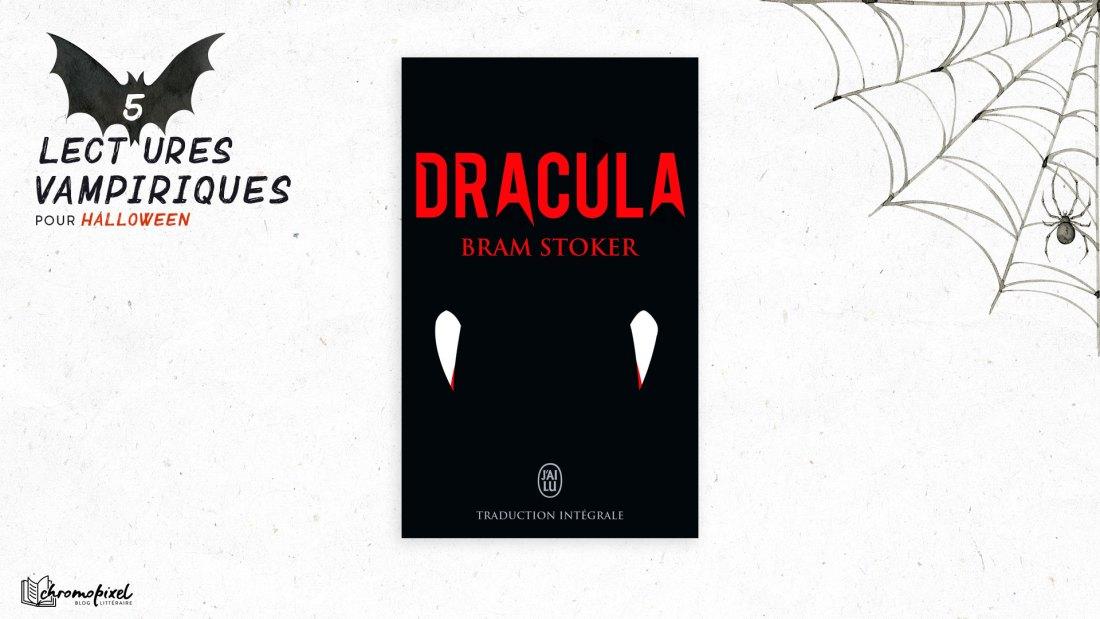 5 lectures Vampiriques : pour Halloween Dracula