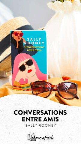 Conversations entre amis de Sally Rooney