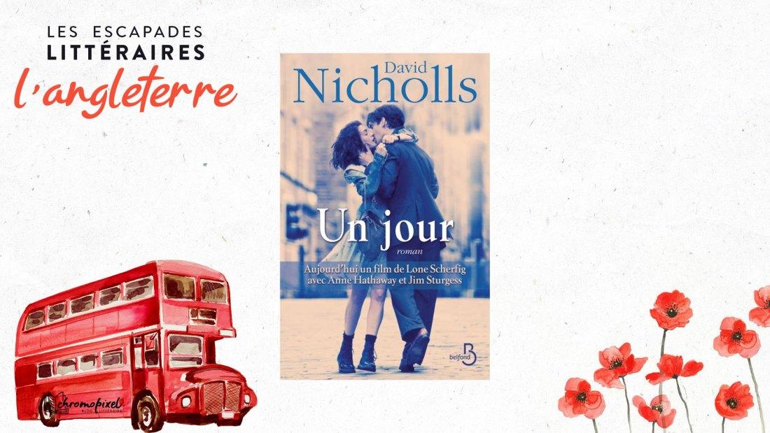 Les escapades littéraires : l'Angleterre un jour de David Nicholls