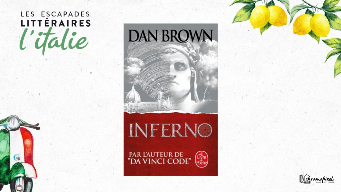 Les escapades littéraires : Inferno