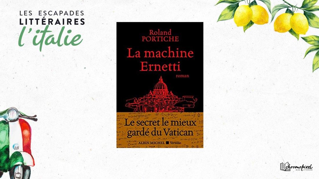 Les escapades littéraires : La machine Ernetti