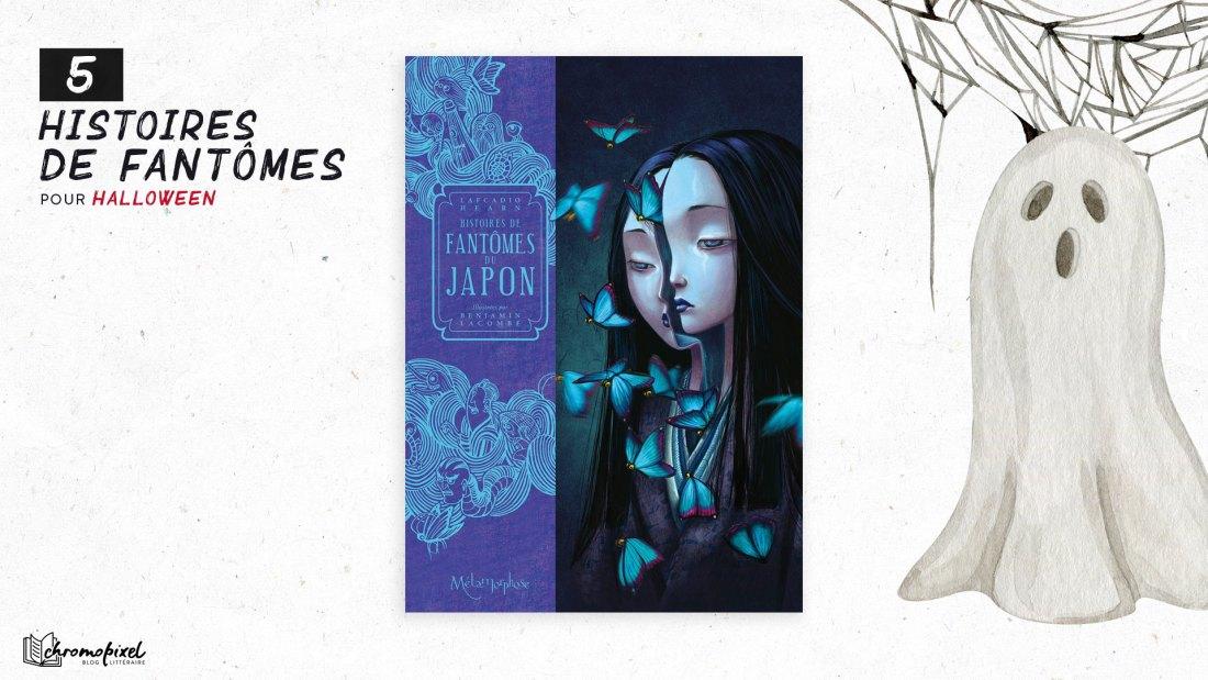 5 histoires de Fantômes : pour Halloween Histoires de fantômes du Japon