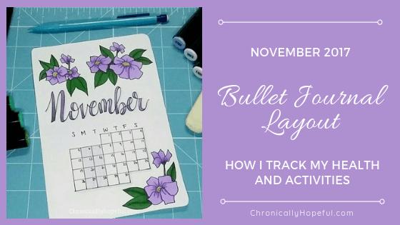 Bullet Journal layout November 2017, ChronicallyHopeful