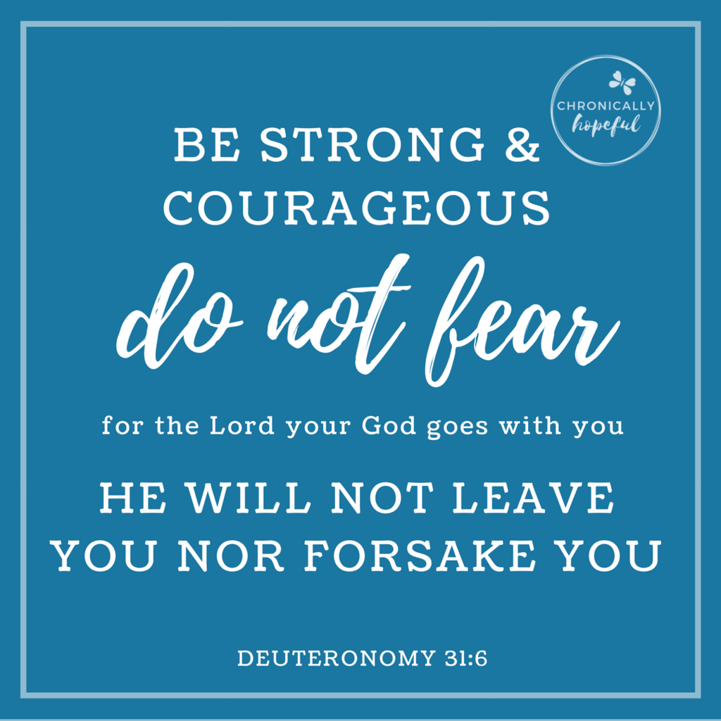 Deu 31v6 Be strong and courageous VERSE