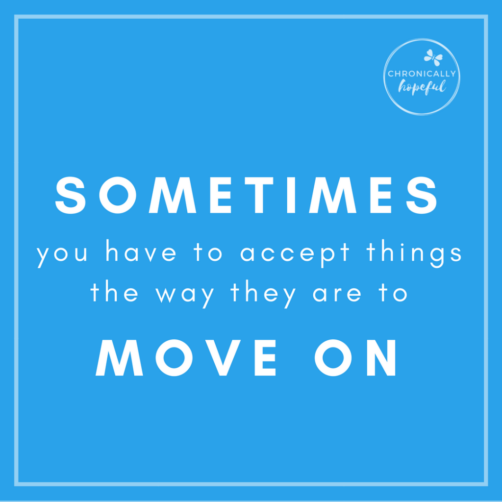 02 _Sometimes you have to accept things the way they are QUOTE