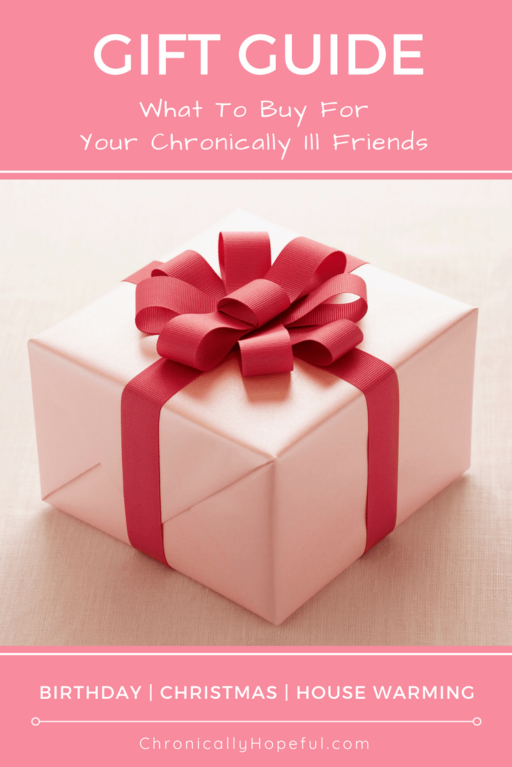 Gift guide, what to buy chronically ill friends, ChronicallyHopeful Pin