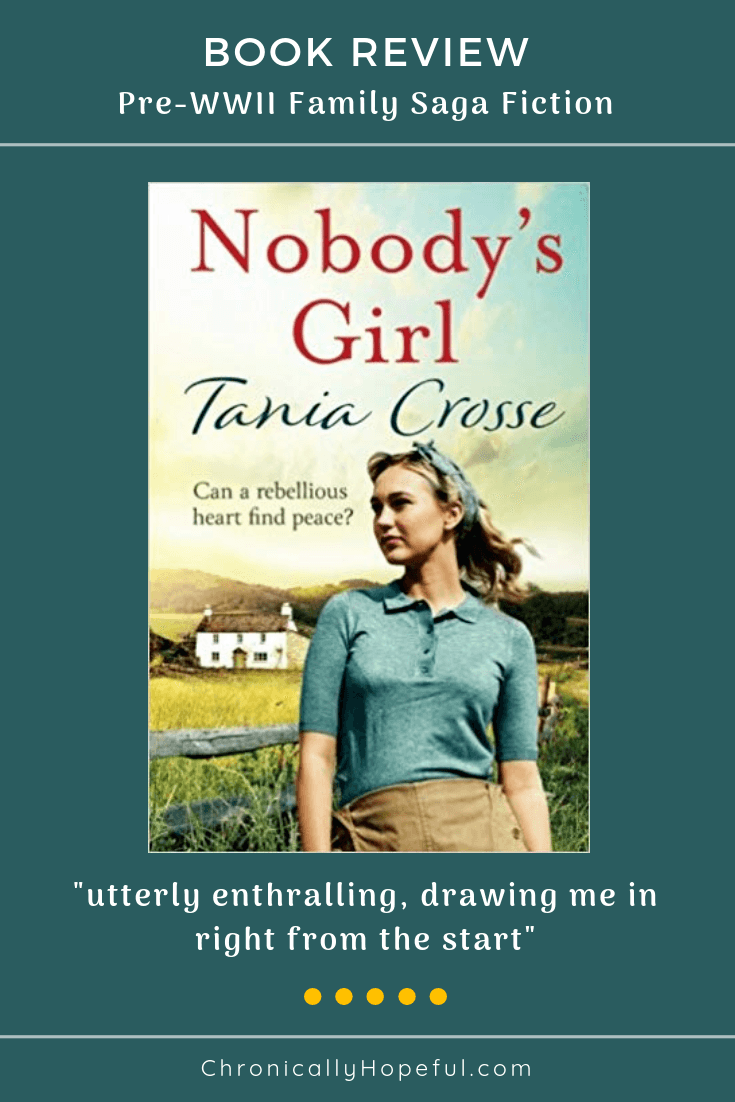 Book cover features girl standing outside on a farm with caption that reads Can a rebellious heart find peace? Nobody's Girl, by Tania Crosse. Utterly enthralling, drawing me in right from the start. With a 5 star rating.