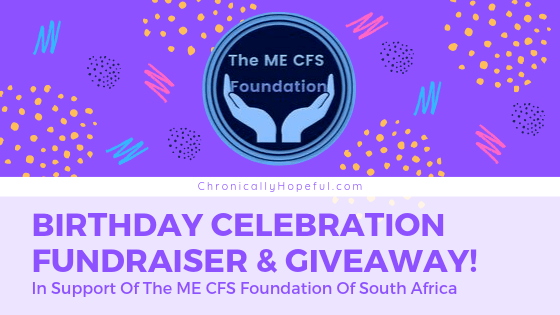 Announcing Char's Birthday Fundraiser in support of The MECFS Foundation South Africa. With the foundations logo in the middle.