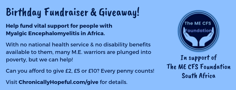 Fundraiser & Giveaway In Support Of The ME CFS Foundation South Africa
