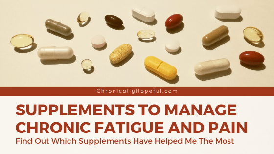Supplements To Manage Chronic Fatigue And Pain