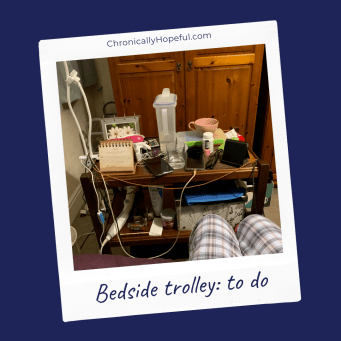 Char's bedside trolley, untidy and cluttered. Title reads: to do