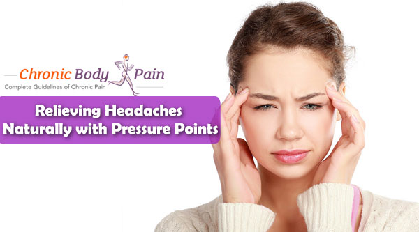 pressure points to relieve headaches