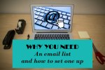 why you need an email list and how to set one up