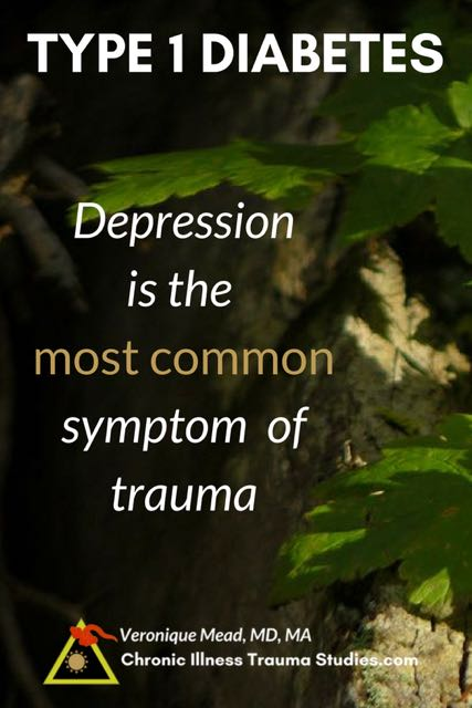 Trauma is a risk factor for type 1 diabetes as well as depression. Depression is two times more common in diabetes and believed to arise from the same underlying cause rather than to be a side effect of the disease.