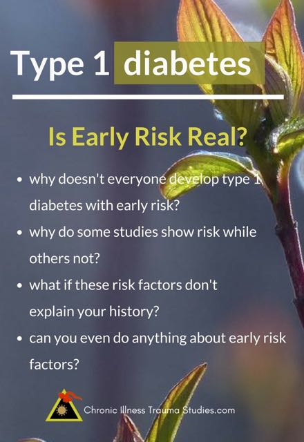 What causes type 1 diabetes? Is Early risk in pregnancy real? do cesareans really increase risk for IBD, T1D or asthma? prenatal stress? why do some studies show risk when others do not?