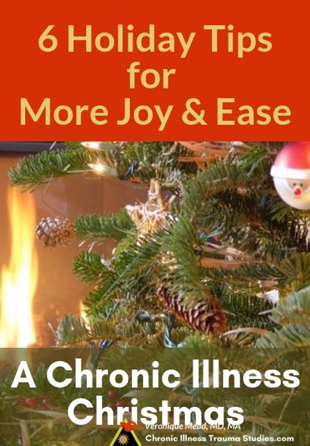 6 Holiday Tips to find more joy, laughter, heart and simplicity during the Christmas season. A chronic illness Christmas blog #chronicillness #disease #me/cfs #fms #diabetes #autoimmune CITS_Mead