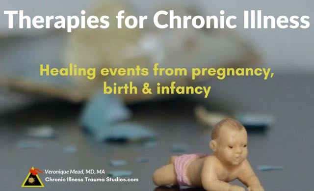 Therapies for Chronic Illness. Healing events form pregnancy, birth and infancy. It's not psychological it's about gene-environment interactions, epigenetics and nervous system physiology. Events such as premature birth, jaundice, incubator or NICU, illness in mother or baby, sometimes cesarean birth or complicated birth. Prenatal stress. #type1diabetes #me/cfs #asthma #autoimmunedisease #treatment