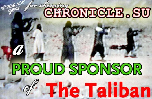 CHRONICLE.SU PROUDLY SUPPORTS TALIBAN ACTIVITY