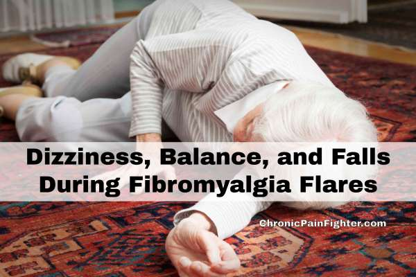Dizziness, Balance, and Falls During Fibromyalgia Flares
