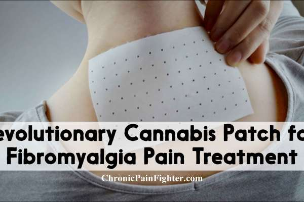 Revolutionary Cannabis Patch for Fibromyalgia Pain Treatment