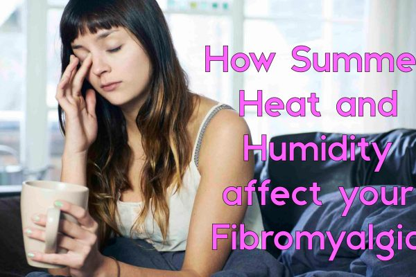 How Summer Heat and Humidity affect your Fibromyalgia