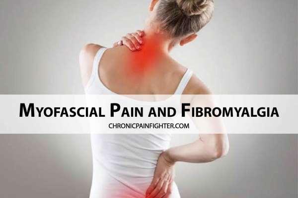 Myofascial Pain and Fibromyalgia