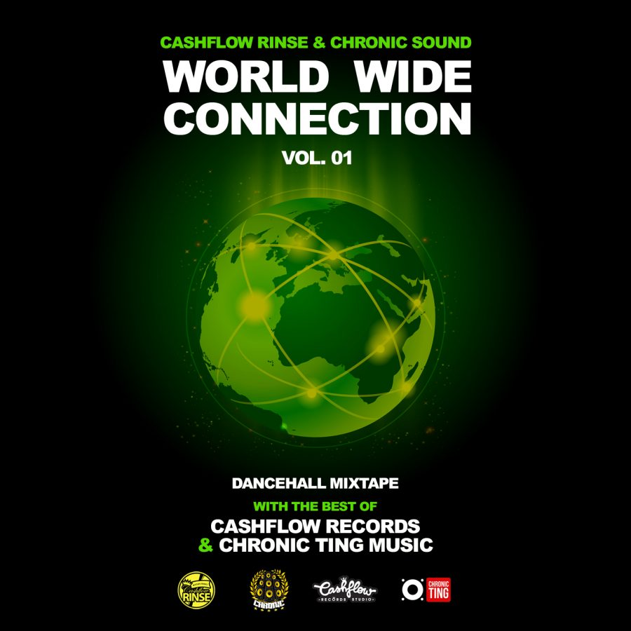 CASHFLOW (Jamaica) y CHRONIC (Spain) presentan WORLD WIDE CONNECTION mixtape