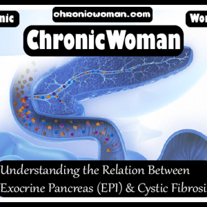 Understanding the Relation Between Exocrine Pancreas (EPI) and Cystic Fibrosis
