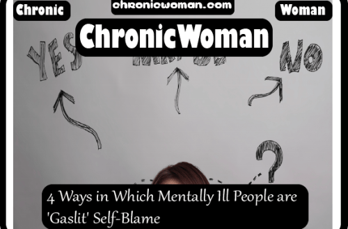 4 Ways in Which Mentally Ill People are Gaslit Self-Blame