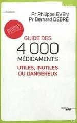 Si vous voulez tout savoir sur les dangers et l'utilité des médicaments.