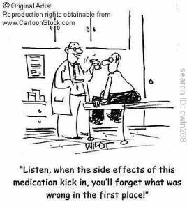 """""""Ecoutez, lorsque les effets secondaires de ce médicament se manifesteront, vous oublierez qu'est-ce qui n'allait pas avant""""."""